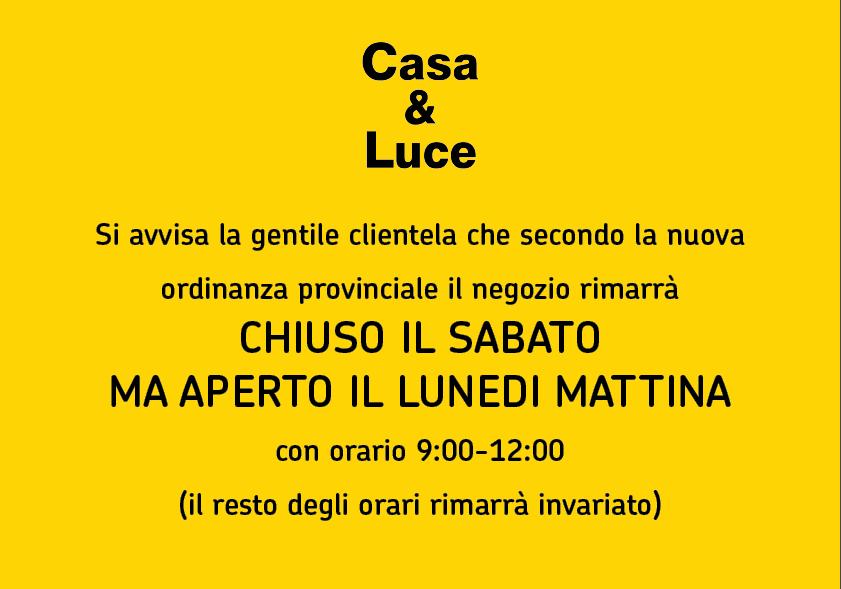 Avviso cambio orario Casa&Luce